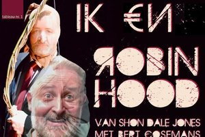 Bert Cosemans - Ik €n Robin Hood - 6 maart